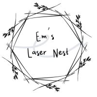 Em's Laser Nest