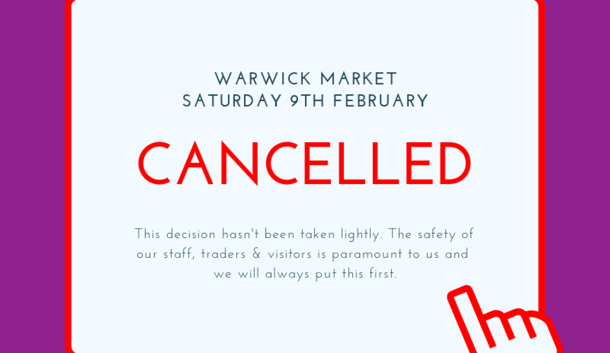 Warwick market has been cancelled tomorrow (February 9) due to severe high winds.