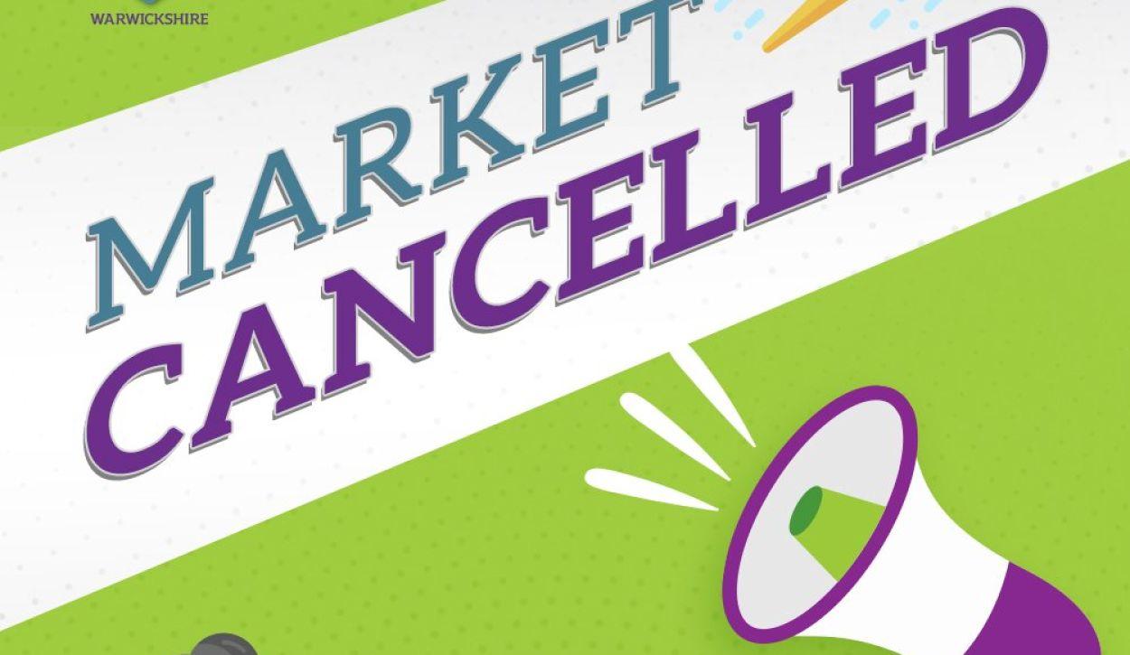 Kenilworth market cancelled
